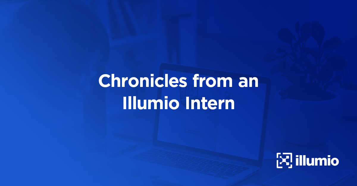 Illumio Intern Blog