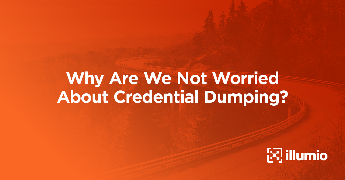 Worried About Credential Dumping